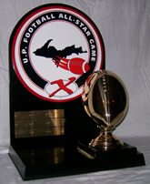 U.P. Football All-Star Game Trophy